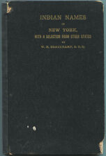 Indian Names in New York, with a Selection from other States, and Some Onondaga