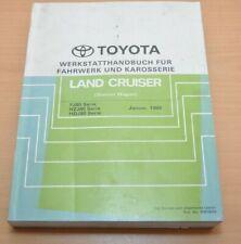 Toyota Land Cruiser  FZJ HZJ HDJ  Werkstatthandbuch Fahrwerk  Karosserie 1990