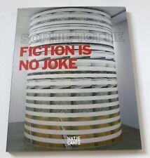 Sophie Tottie - Fiction is no joke 2007 PAPERBACK ART EXHIBITION CATALOGUE /BOOK