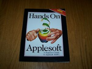 HANDS ON APPLESOFT A BEGINNERS GUIDE TO APPLESOFT BASIC BOOK 1992 NIBBLE EDITION