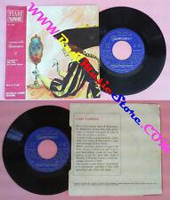 LP 45 7'' C'ERA UNA VOLTA BIANCANEVE 2 fiabe sonore N 124 FABBRI no cd mc