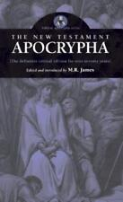 New Testament Apocrypha by M R James: New