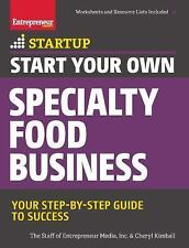 StartUp: Start Your Own Specialty Food Business by The Staff of Entrepreneur...