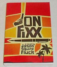 Jon Fixx Book By Jason Squire Fluck NEW Paperback