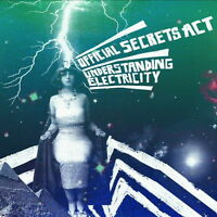 Official Secrets Act - Understanding Electricity (2009) CD NEW/SEALED SPEEDYPOST