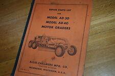 Allis Chalmers Ad30 Ad40 Motor Grader Parts Manual Book Catalog Spare Road Plow