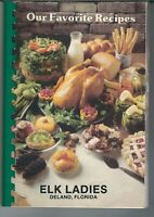 SA-039 Florida, Deland, Elk Ladies Our Favorite Recipes 1984 Cookbook
