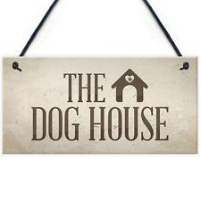 The Dog House Door Plaque Dog Man Cave Novelty Sign Husband Men Gift For Him