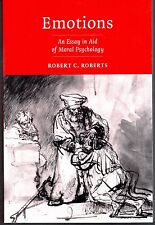 EMOTIONS: An Essay In Aid Of Moral Psychology - Robert C. Roberts (PB; 2003)