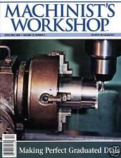 Machinist's Workshop Magazine Vol.19 No.2 April/May 2006