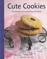 Cute Cookies: 50 Simply Scrumptious Recipes by Kyle Books (Paperback) New Book