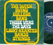 "DUTCH SWING COLLEGE BAND - THOSE WERE THE DAYS (MARY HOPKIN COV) 7""PS 1969"