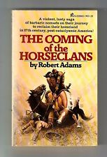 THE COMING OF THE HORSECLANS (SIGNED by Robert Adams/2nd prting US/#1 Horseclans
