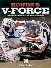 USED (GD) Honda's V-Force: The four-stroke V4's on road and track by J. Ryder