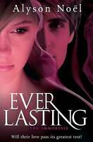 Everlasting by Alyson Noel (Paperback) New Book