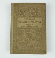 Tarbell's Lessons in Language Book 2   1891 Hardcover  SH1A