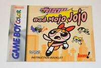 MANUAL ONLY The PowerPuff Girls: Bad Mojo Jojo Nintendo Gameboy Color Booklet