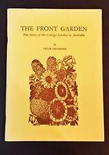Victory Crittenden - Front Garden - Story Of The Cottage Garden In Australia -pb