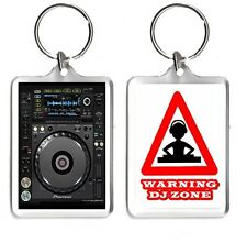 Pioneer CDJ 2000 Nexus, Warning DJ Zone Large Keyring Gift Pic Size 35mm X 50mm