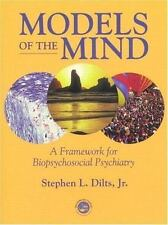 Models of the Mind: A Framework for Biopsychosocial Psychiatry