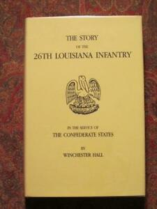 26th LOUISIANA INFANTRY REGIMENT IN THE SERVICE OF THE CONFEDERATE STATES - NEW