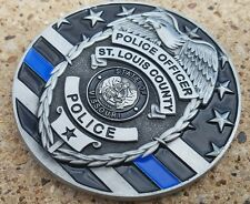 """St Louis County Police Department """"Thin Blue Line"""" Challenge Coin"""