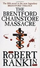 The Brentford Chainstore Massacre (Brentford Trilogy),Robert Rankin