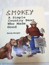 VINTAGE 1987 SMOKEY A SIMPLE COUNTRY BEAR SANDY DENGLER CHILDRENS BOOK