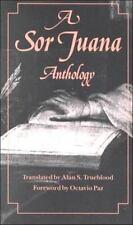 A Sor Juana Anthology by Ines de la Cruz, Juana