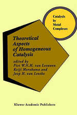 Theoretical Aspects of Homogeneous Catalysis: Applications of Ab Initio Molecula