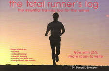 Total Runners Log: The Essential Training Tool for the Runner by Sharon...