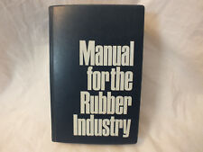manual for the rubber industry 1972 - Mobay Chemical Co