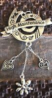 High Maintenance Pendant Dangle Charm Silver Tone For Necklace Or Keychain