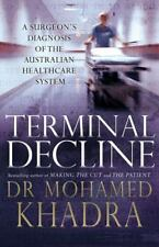 Terminal Decline: A Surgeon's Diagnosis of the Australian Health-Care System