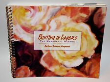 Painting in Layers by Barbara Schucker Marquardt