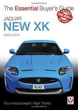 Jaguar New XK 2005-2014: The Essential Buyer s Guide by Nigel Thorley | Paperbac