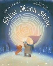 Shine Moon Shine by David Conway (Paperback, 2008)