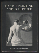 DANISH PAINTING AND SCULPTURE (Paperback) Vagn Poulsen
