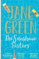 THE SUNSHINE SISTERS by JANE GREEN (PAPERBACK) BOOK 9781447258742
