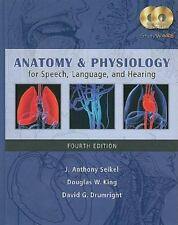 Anatomy and Physiology for Speech, Language, and Hearing by David G....