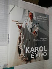 KAROL E VIVO Le foto piu belle di Giovanni Paolo II Giancarlo Giuliani Soro 2006