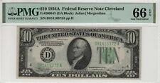 1934 A $10 FEDERAL RESERVE NOTE CLEVELAND FR.2006-D PMG GEM UNC 66 EPQ (021)