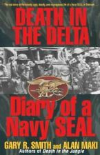 Death in the Delta: Diary of a Navy Seal (Paperback or Softback)