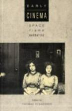 Early Cinema : Space, Frame, Narrative, Hardcover by Elsaesser, Thomas (EDT);...