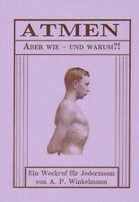 Richtig ATMEN - Lungentraining Atemkultur Tiefatmung Atemgymnastik Reprint