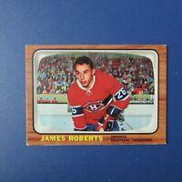 JIM JAMES ROBERTS  1966-67 Topps  #  6 Montreal Canadiens  1966 1967 66-67