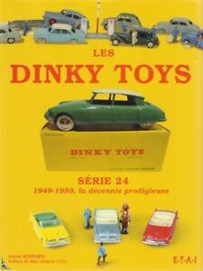 DINKY-TOYS Serie 24 - 1949-1959 the prodigious decade
