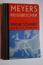 Meyers Reisebücher  Fränkische Schweiz. Bayreuth, Bamberg Erlangen.1932 RRR !