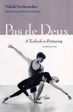 Pas de Deux : A Textbook on Partnering by Nikolai Serebrennikov (2000,...