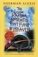 THE LONE RANGER AND TONTO FISTFIGHT IN HEAVEN  by Sherman Alexie  - PAPERBACK